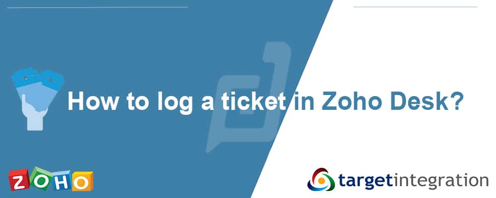 Ticket in Zoho Desk