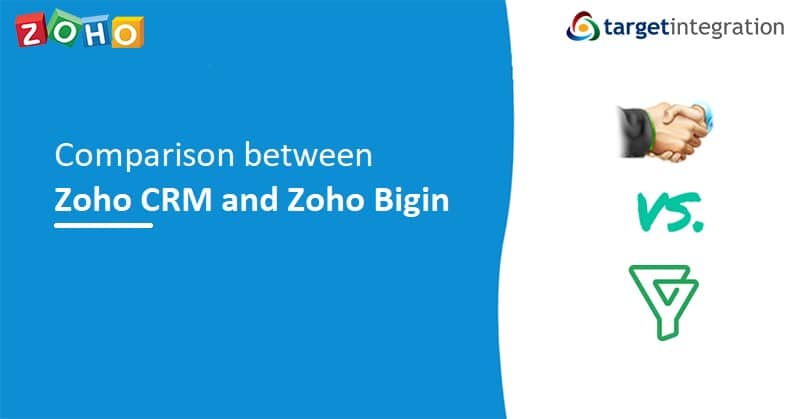 Zoho CRM and Zoho Bigin