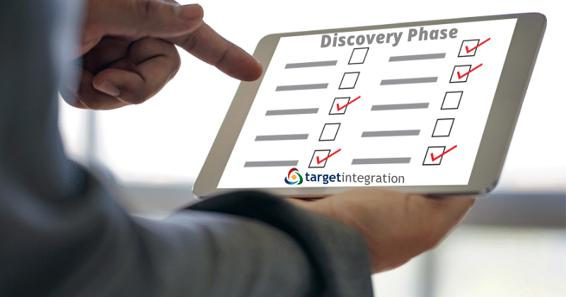 Discovery Phase benefits by Target Integration